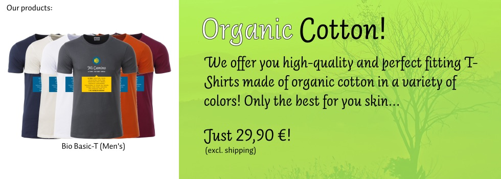 Organic Cotton! We offer you high-quality and perfect fitting T-Shirts (here: Men's) made of organic cotton in a variety of colors! Only the best for your skin...
